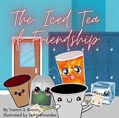 The Ice Tea of Friendship