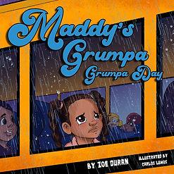 Maddy's Grumpa Grumpa Day