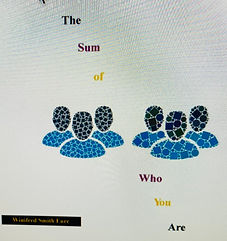 The Sum of Who We Are