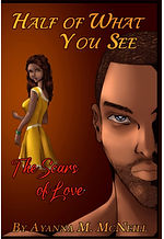 Half ofWhat You See: The Scars of Love