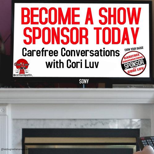 SPONSOR - Carefree Conversations with Cori Luv