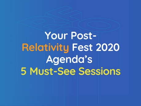 Your Post-Relativity Fest 2020 Agenda's 5 Must-See Sessions