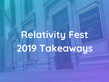 5 Valuable Developer Takeaways from Relativity Fest 2019