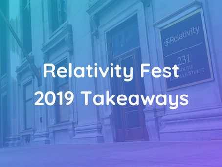 5 Valuable Developer Takeaways from Relativity Fest 2019