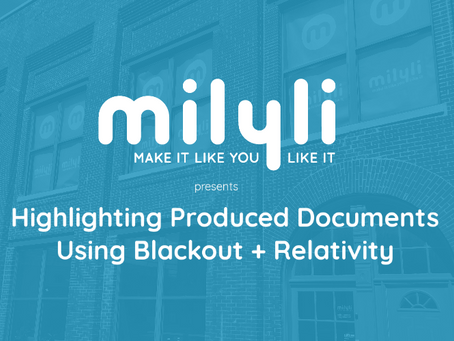 Workflow Video: Highlighting Produced Documents with Blackout + Relativity
