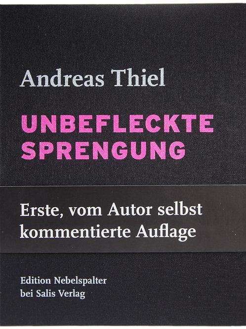 Andreas Thiel - Buch «Unbefleckte Sprengung»