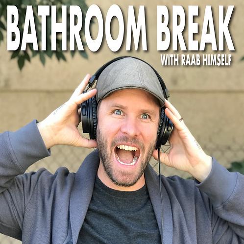 Bathroom Break Podcast Donation