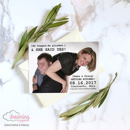 He Begged, He Pleaded Funny Photo Save the Dates