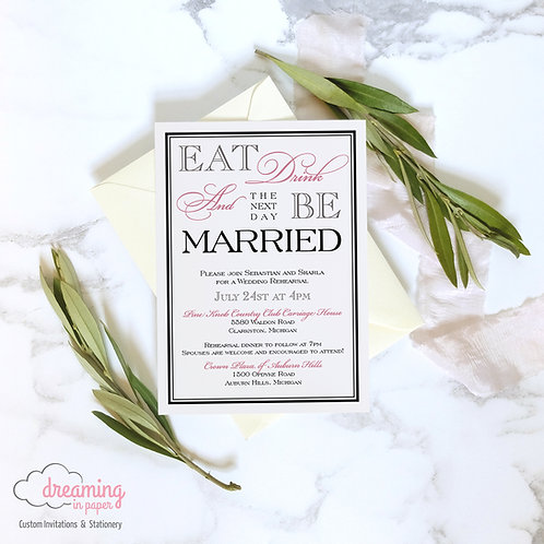 Eat, Drink, Be Married Rehearsal Dinner Invitation