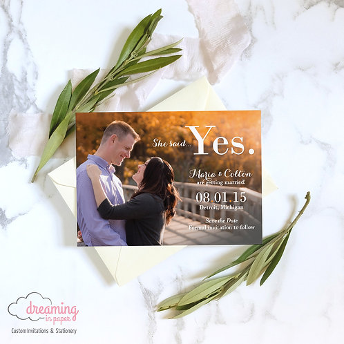 She said YES Photo Save the Dates