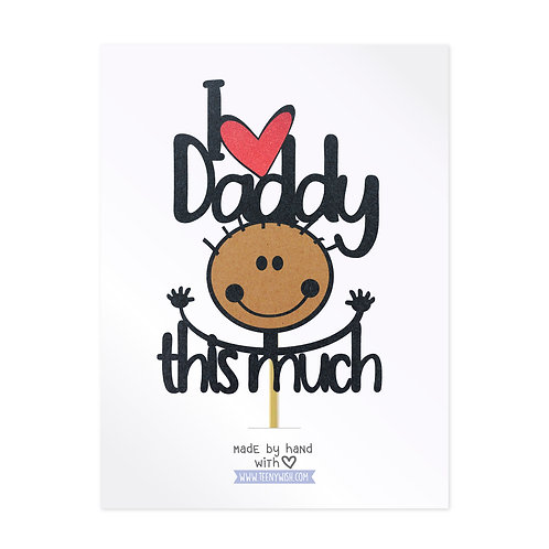 Daddy Cake Topper