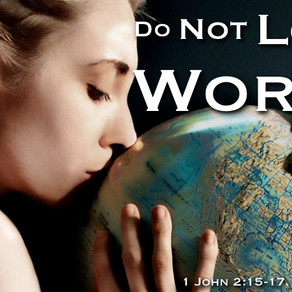 Loving God and Not the World