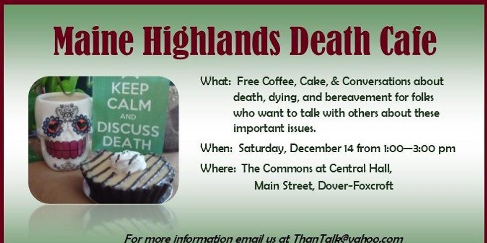 Maine Highland's Death Cafe'