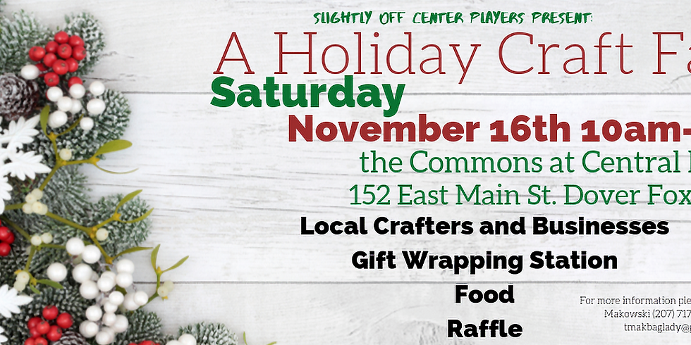 A Holiday Craft Fair Benefit for the Slightly Off Center Players