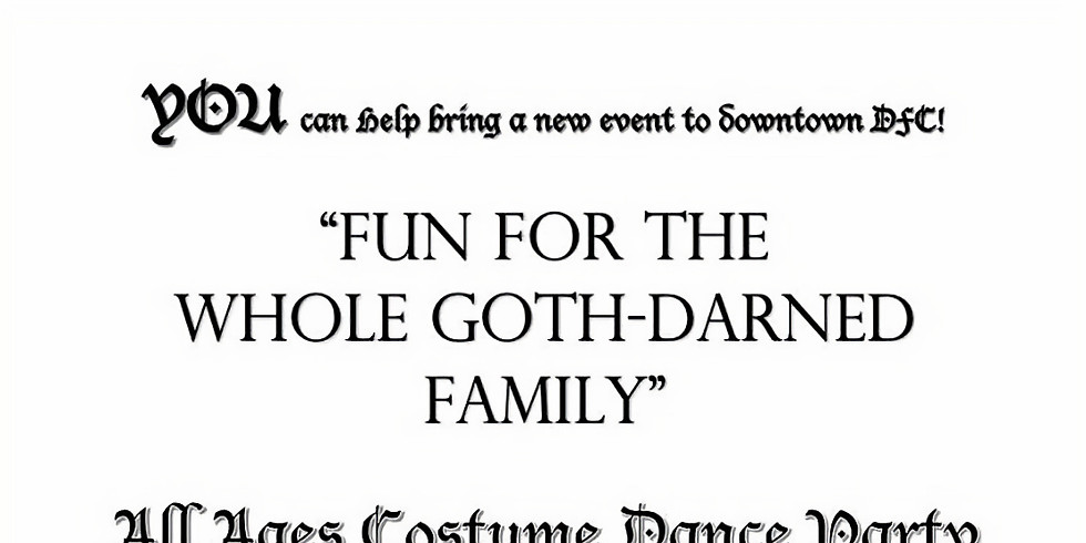 FUN FOR THE WHOLE GOTH-DARNED FAMILY