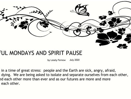 MINDFUL MONDAYS AND SPIRIT PAUSE