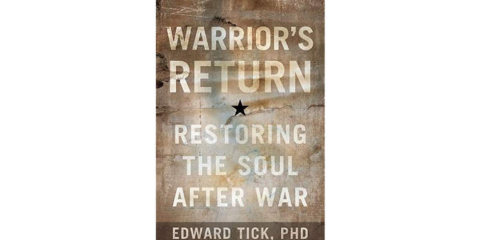 """Healing Trauma Series: """"Souls Lost and Found During War and Violence"""", by Edward Tick"""