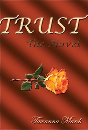 TRUST, The Novel