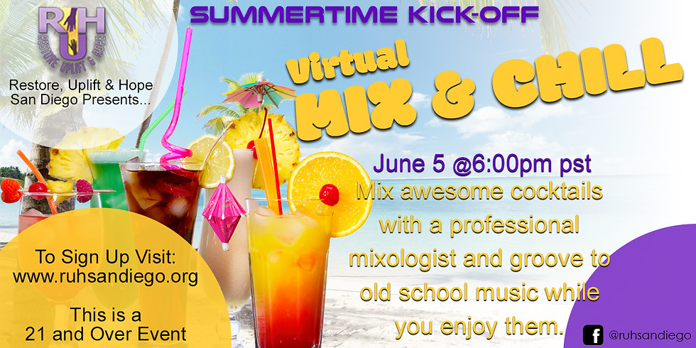 Summer Kick Off - Virtual Mix & Chill