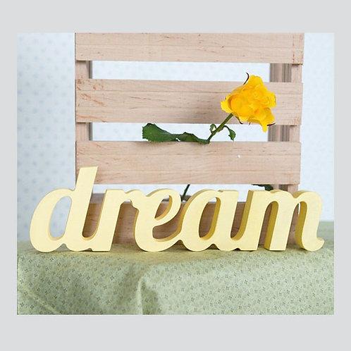 """СЛОВО """"DREAM"""" 40 Х 12 СМ"""
