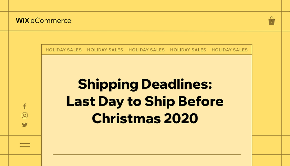 Last Day to Ship Before Christmas 2020: Holiday Shipping Deadlines