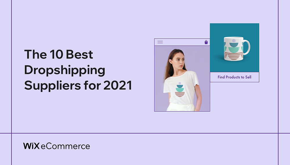 The 10 Best Dropshipping Suppliers for 2021