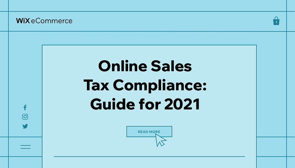Online Sales Tax Compliance: eCommerce Guide for 2021