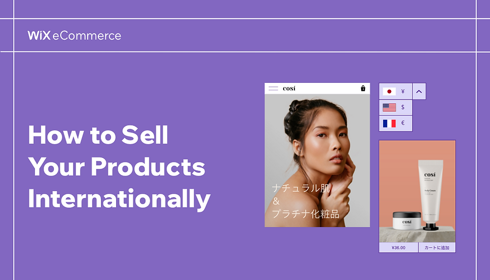 International eCommerce: 10 Steps to Sell Your Products Internationally