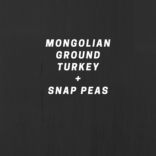 Mongolian Ground Turkey & Snap Peas