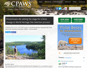 Pimachiowin Aki setting the stage for critical change to World Heritage Site selection process