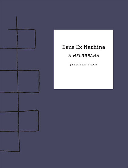 Deus Ex Machina: A Melodrama