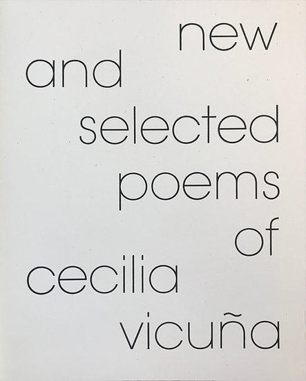 New and Selected Poems of Cecilia Vicuña