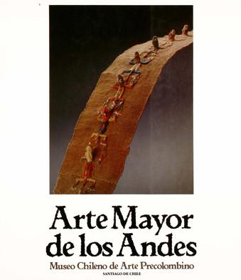 """John Murra, Paulina Brugnoli y Soledad Hoces, """"Arte Mayor de los Andes"""", 1989"""