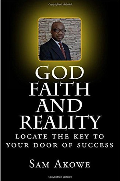GOD, FAITH AND REALITY