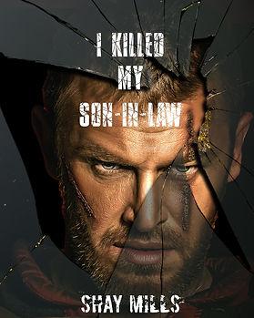 I Killed My Son-In-Law pic.jpg