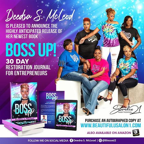 Boss Up 30 Day Restoration Journal for Entrepreneurs