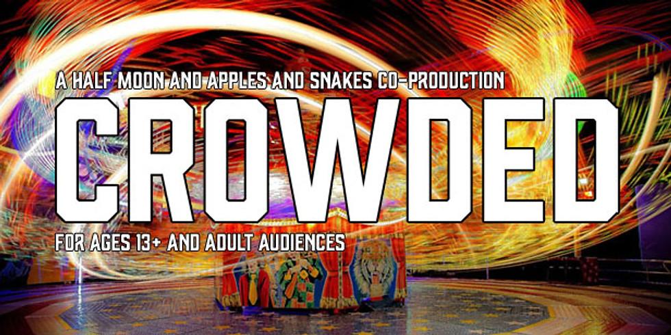 CROWDED (Spoken word theatre)