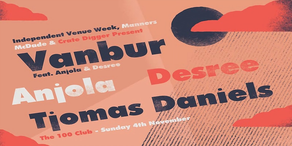 Vanbur + Desree + Anjola + Tjomas Daniels