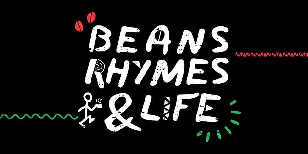 Beans, Rhymes & Life 2