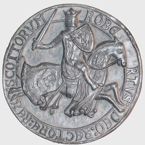 "Seal of King Robert the Bruce (Reverse) - 7"" Across"
