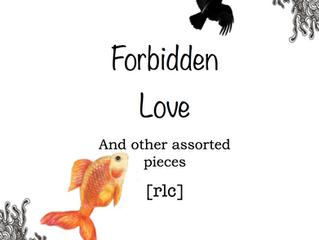 NEW RELEASE: Forbidden Love (And Other Assorted Pieces)