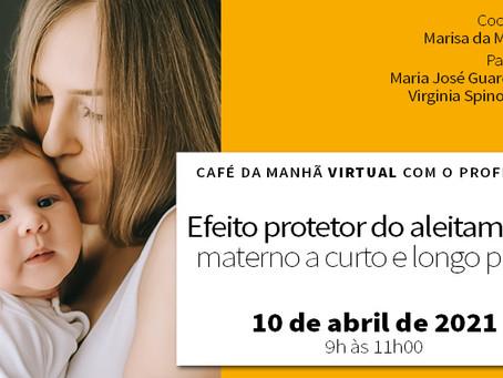Café da manhã virtual com professor: efeito protetor do aleitamento materno a curto e longo prazo