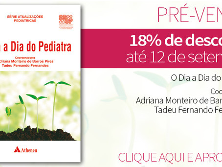 """Lançamento do Livro """"O Dia a Dia do Pediatra"""" com desconto"""