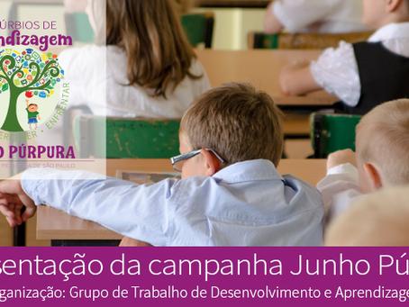 Junho Púrpura – distúrbios de aprendizagem: conhecer, perceber, enfrentar