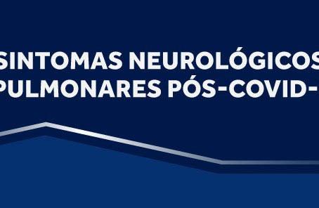 Cremesp promove webinar sobre sintomas neurológicos e pulmonares pós covid-19