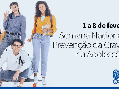 Semana Nacional de Prevenção da Gravidez na Adolescência