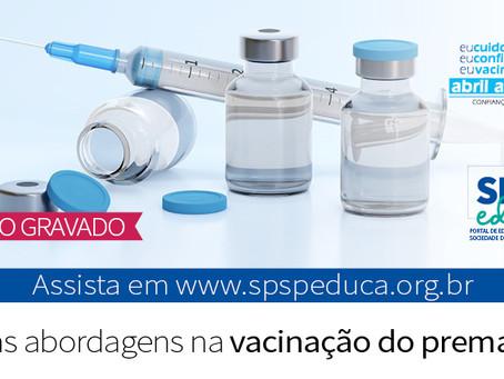 Encontro com o especialista aborda a vacinação do prematuro