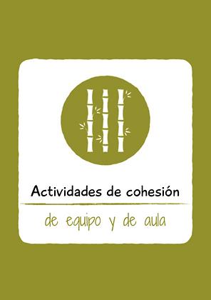 Actividades de cohesión de equipo y de aula