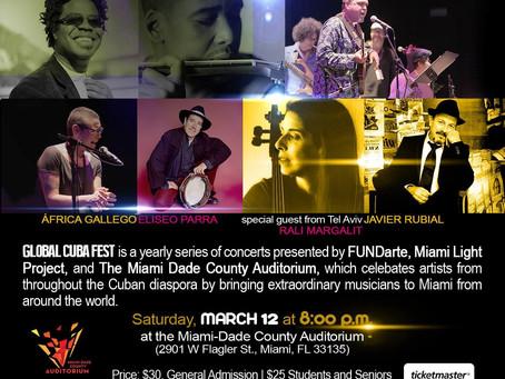 Global Cuba Fest 2016 en Miami!!