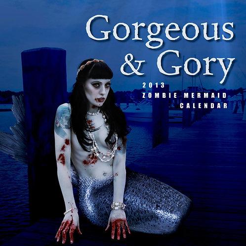 2013 Gorgeous & Gory Zombie MERMAID Calendar